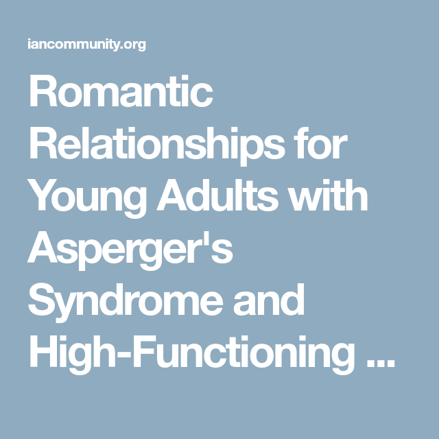 high functioning autistic adults and relationships