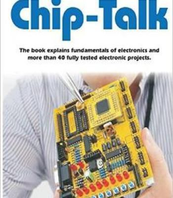 Chip-Talk The Book Explains Fundamentals Of Electronics And More ...