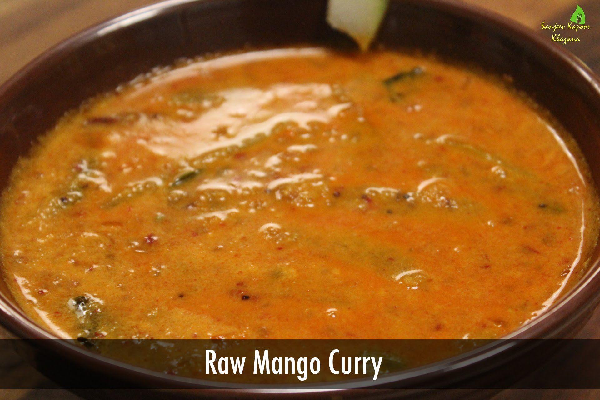 Raw mango curry konkan recipes sanjeev kapoors khana khazana raw mango curry konkan recipes sanjeev kapoors khana khazana forumfinder Choice Image