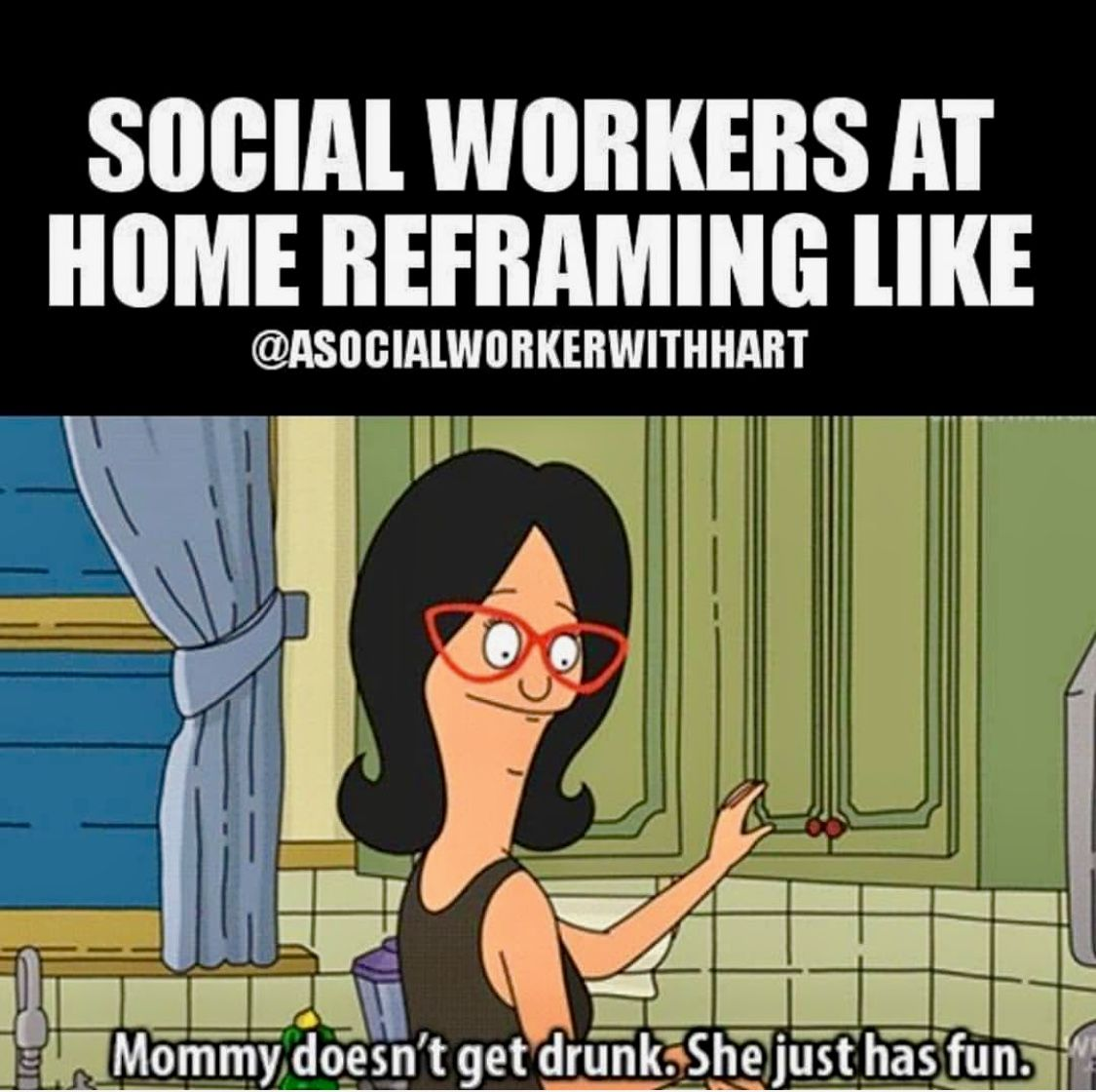 Pin By Shelley N On Social Work Humor Yes It S A Real Thing Social Work Meme Social Work Humor Social Work Quotes