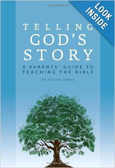 Telling God's Story: A Parents' Guide to Teaching the Bible Amazon.com: Books
