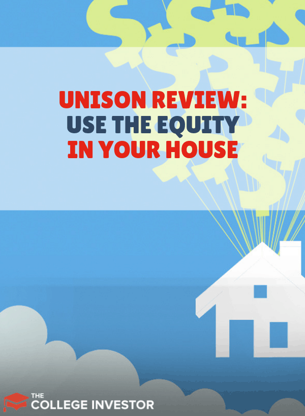 Unison Review Uniquely Use The Equity In Your House Private
