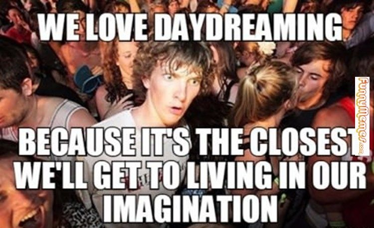 Image result for daydreaming memes