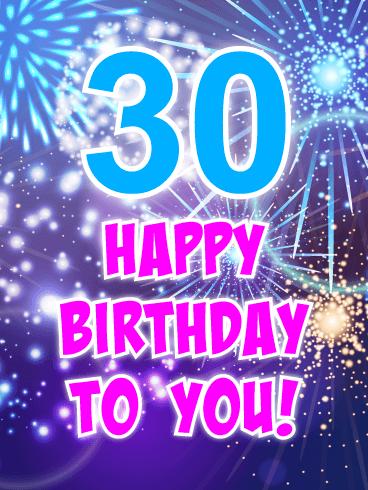Amazing Fireworks Happy 30th Birthday Card Birthday Greeting Cards By Davia Happy 30th Birthday Wishes Happy 30th Birthday 30th Birthday Cards