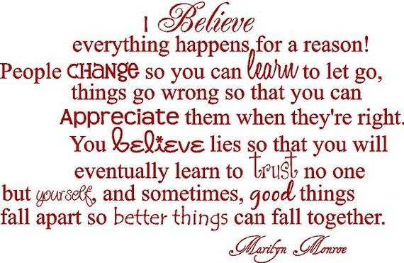I Believe Everything Happens For A Reason Marilyn Monroe 34x22 Vinyl