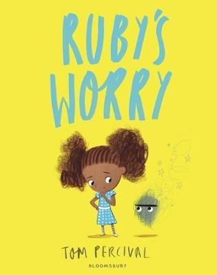 Rubys Worry By Tom Percival Waterstones Milas Favorites Pinterest