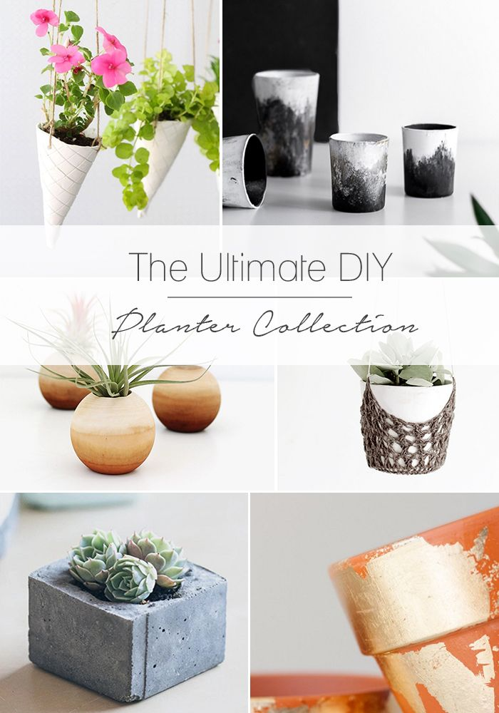 The Ultimate DIY Planter Collection The Ultimate