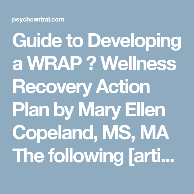 Guide To Developing A Wrap   Wellness Recovery Action Plan By