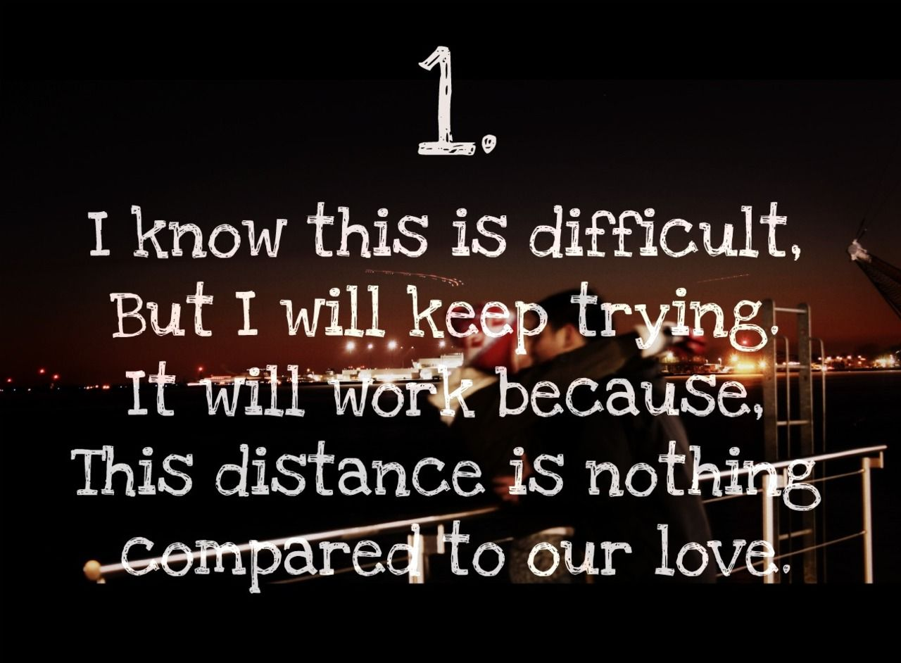 Quotes for inspirational love quotes for long distance relationships