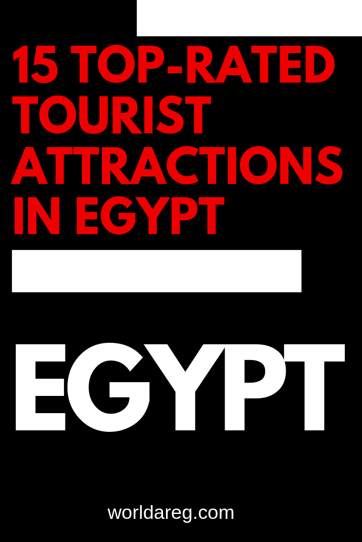 15 Top Rated Tourist Attractions In Egypt Egypt Tourist Attraction Tourist