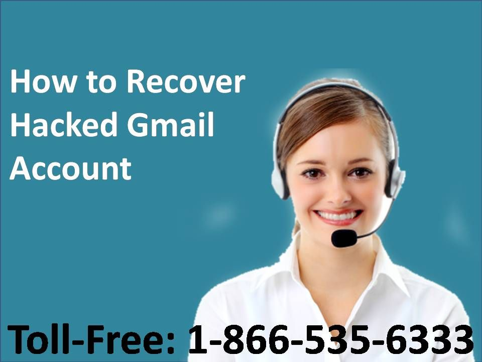 How to Recover Hacked Gmail Account (18665356333