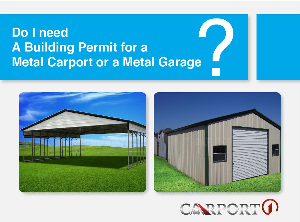 Do I Need A Building Permit For A Metal Carport Or A Metal Garage Portable Carport Carport Building Permits