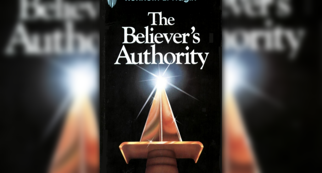 The Believer's Authority by Kenneth E  Hagin | spiritual Teachings
