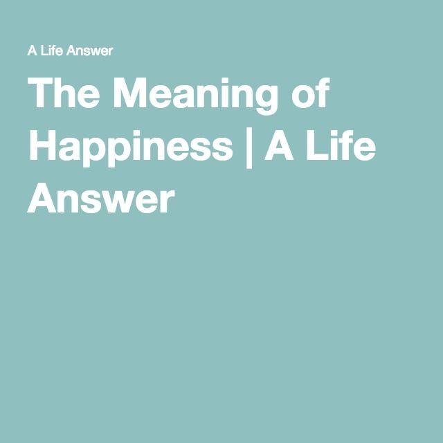 a personal perspective on the meaning of happiness Social psychologist barry schwartz, attorney and author kim azzarelli and historian darrin mcmahon share how their research on happiness and meaning has impacted the way they behave in their daily.