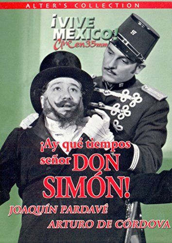 Download ¡Ay, qué tiempos señor don Simón! Full-Movie Free