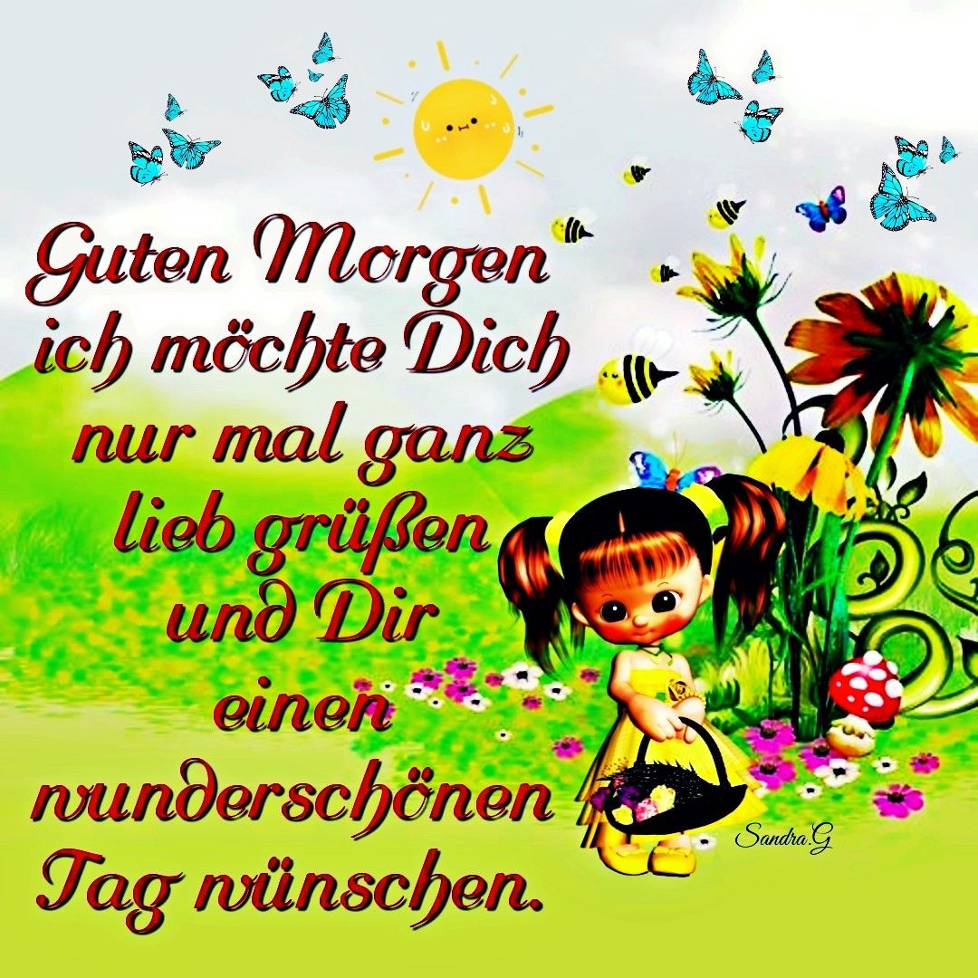 Pin Von Angelikamarie Auf Deutsch Guten Morgen Gruss Guten Morgen Guten Morgen Grüße Kostenlos