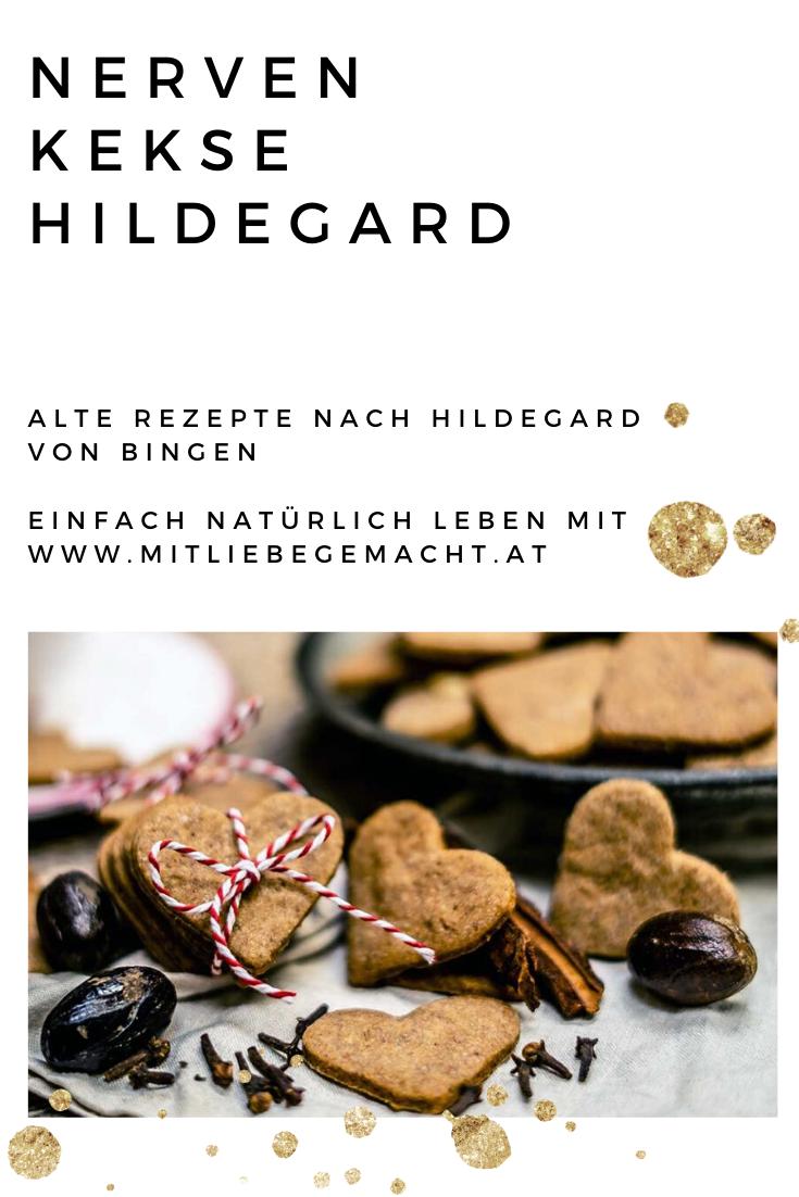 Nervenstarke Und Kekse Hildegard Von Bingens Nervenkekse Rezepte Hildegard Von Bingen Und Hildegard Von Bingen Rezepte