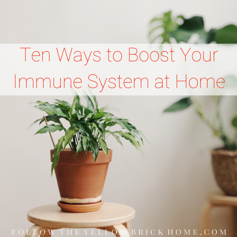 way to boost your immune system at home