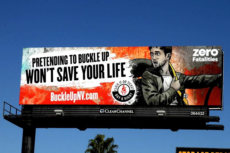 Nevada Department of Transportation. Pretending to buckle up won't save your life. #clickitorticket