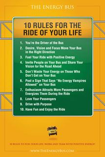 The Energy Bus Quotes The Energy Bus10 Rules For The Ride Of Your Liferead This Book