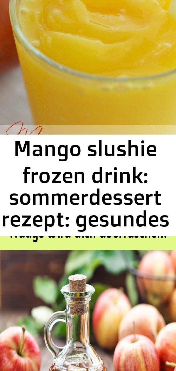 Mango slushie frozen drink: sommerdessert rezept: gesundes getränk - #drink #frozen #gesundes #get 2 #apfelrosenblätterteig