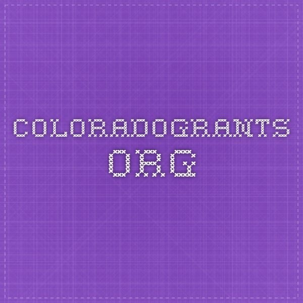 coloradograntsorg Grants would be nice! Pinterest Grant
