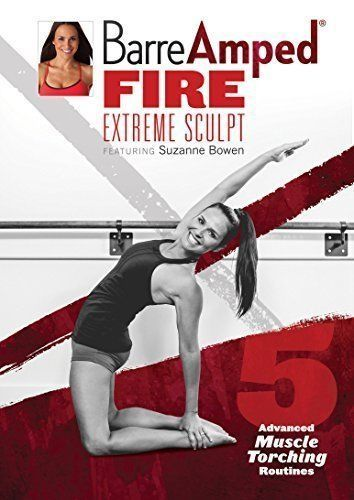 When you're ready to take your fitness routine to the next level, then you're ready for Barre Amped Fire Extreme Sculpt with Suzanne Bowen!