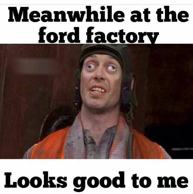 Quality Control Ford Jokes Ford Humor Ford Memes