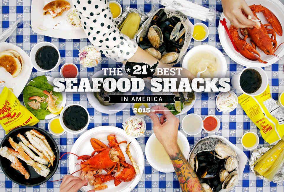Seafood Shacks The Best Seafood Shacks in America