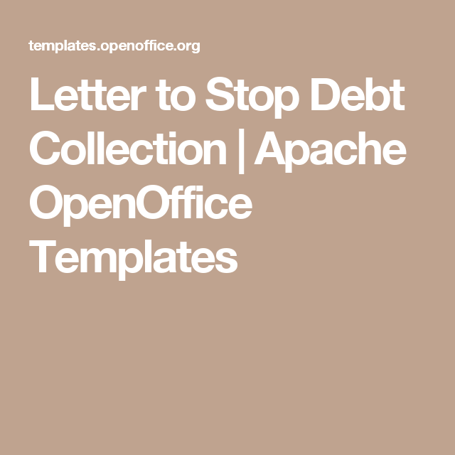 Letter To Stop Debt Collection  Apache Openoffice Templates  Tax