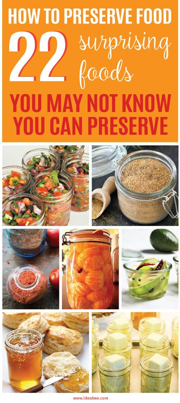 How to preserve food 22 surprising foods you may not know you can preserving food is a fun and economical way to make fresh foods available year round theres no better way to capture the fresh harvest flavors than by forumfinder Choice Image