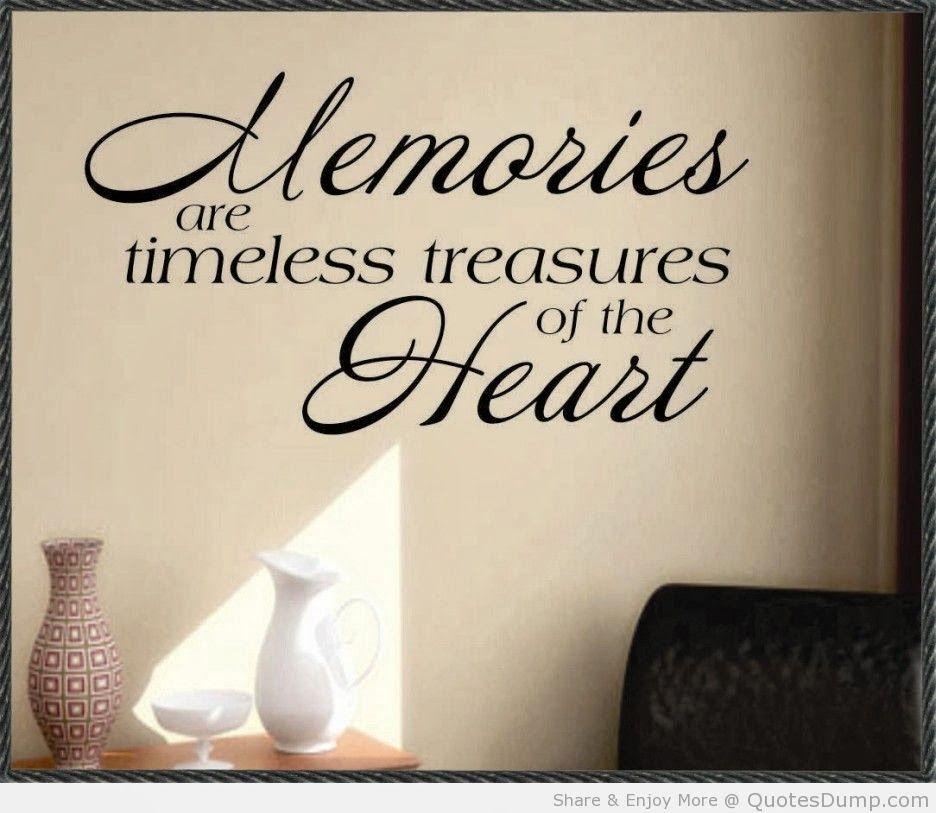 Happy Memories Quotes Quotesgram Memories Quotes Childhood Memories Quotes Treasure Quotes