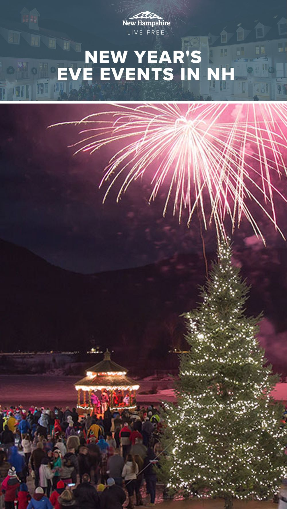 Experience New Year S Eve Spectacularly In New Hampshire With Festive Celebrations And Firework New Years Eve Events New Year S Eve Celebrations New Years Eve