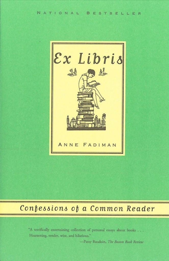 Essays On Science Fiction Ex Libris Confessions Of A Common Reader By Anne Fadiman   So  Lovely Essays For Any Book Lover Thesis Statement For Friendship Essay also English Debate Essay Ex Libris Confessions Of A Common Reader By Anne Fadiman    English Essay About Environment