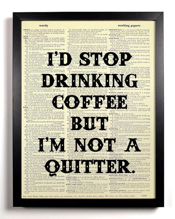 Kitchen Decor Funny Quote Print Coffee Art Quote by