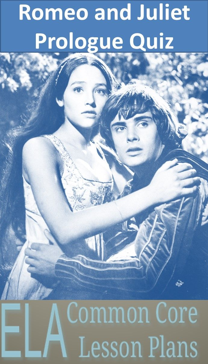 Check Out The Romeo And Juliet Prologue Quiz Then See How Much Better You Are Than Your Students Romeo And Juliet Romeo And Juliet Quiz Teaching Shakespeare