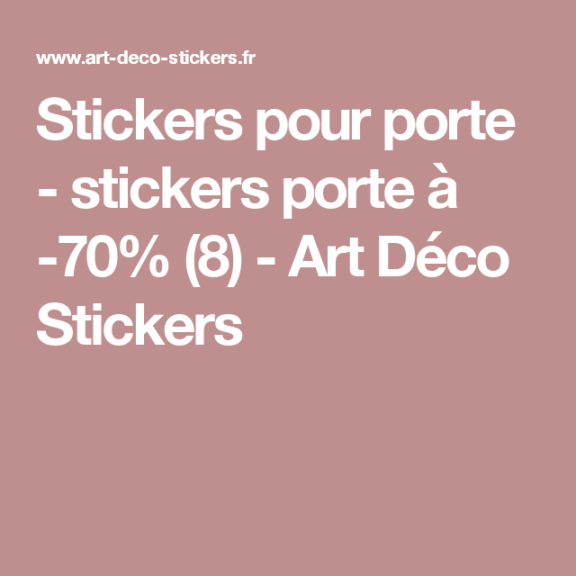 Stickers pour porte stickers porte à 70 8 art déco