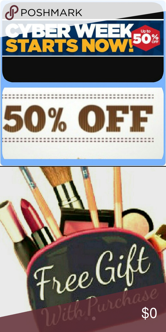 ?CYBER WEEK SALE?  50% OFF ?50% off 2 or more items purchased this week and a free gift is included.? Other