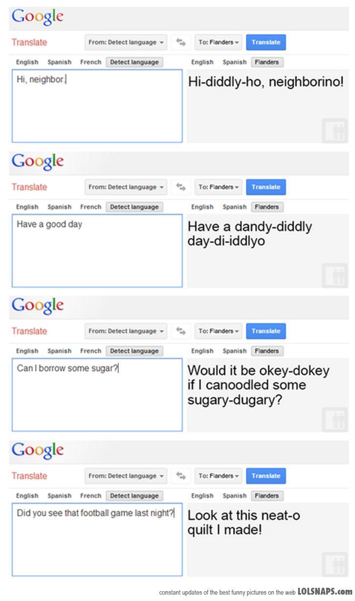 Google Translation now has the option of 'Flanders'   Jokes