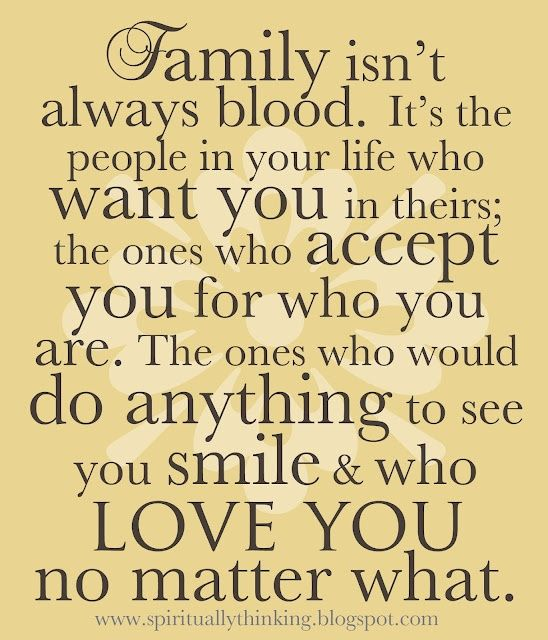 Family Isn T Just Who S Related To You Friends Are The Family You Pick Out For Yourself 3 Bff Http Family Love Quotes Family Support Quotes Adoption Quotes