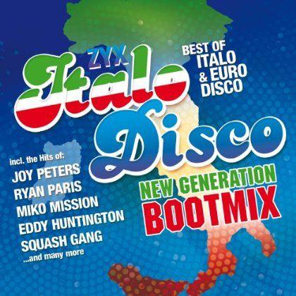 Zyx Italo Disco New Generation Boot Mix - Zyx Italo Disco New Generation Boot Mix
