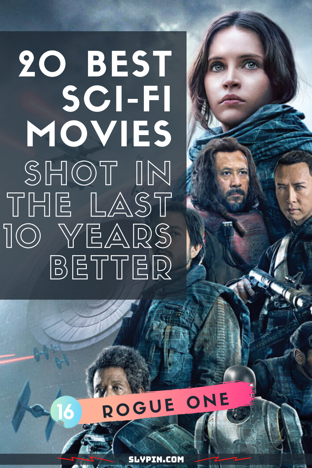 20 Best Sci-fi Movies Shot in the Last 10 Years in 2020 ...