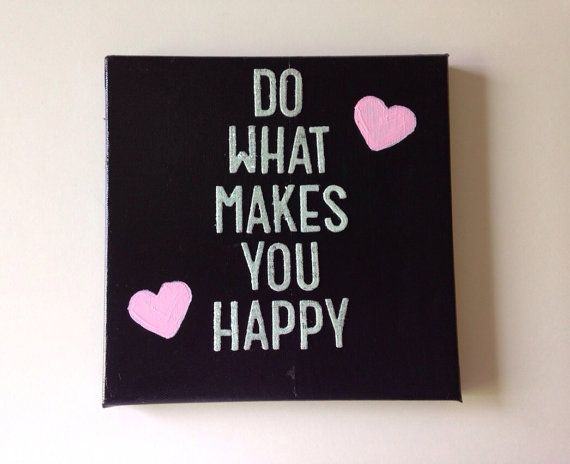 Do What Makes You Happy mixed media ooak handmade quote art on Etsy, $25.00