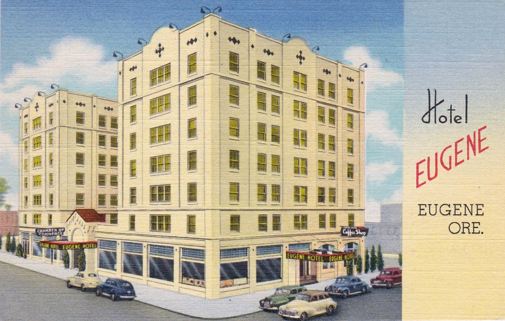 Eugene Hotel Eugene Or 1949 200 Rooms Of Real Comfort Strictly Fireproof Building Exceptional Cuisine And Service Complete Postcard Eugene Hotel