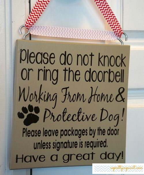 Working From Home Protective Dog Work From Home Doorbell Sign