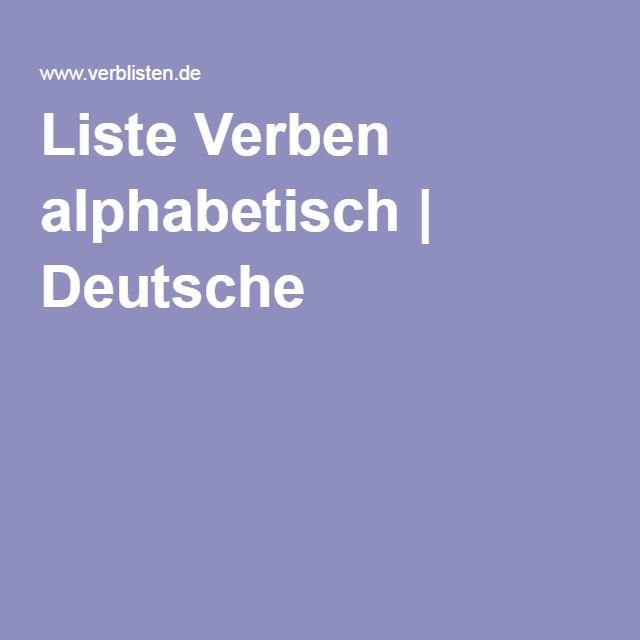 Liste Verben alphabetisch | Deutsche | Njemacki | Pinterest | Verben ...