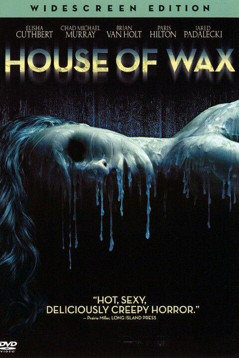 House Of Wax 2005 Creepy Horror Horror Movies