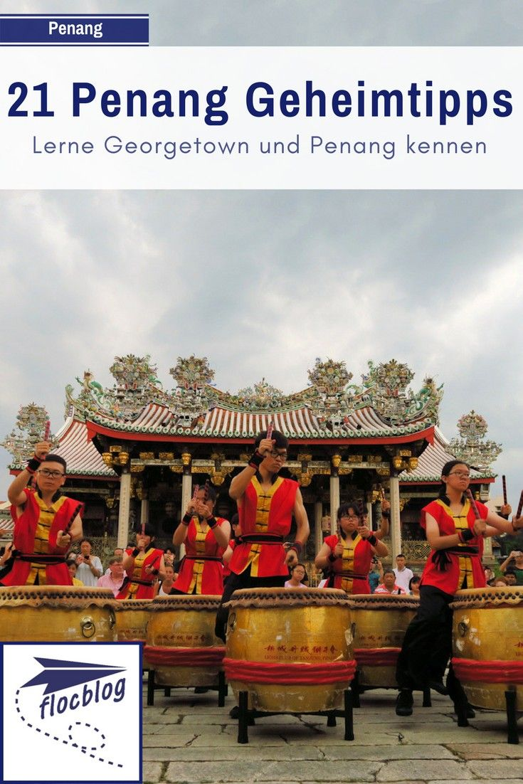 21 Geheimtipps Fur Georgetown Penang Karte Malaysia Reise Geheim Tipps