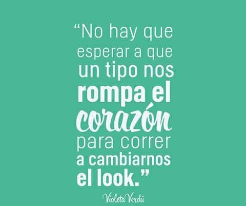Cambio De Look Frases De Cambio Frases Chidas Y