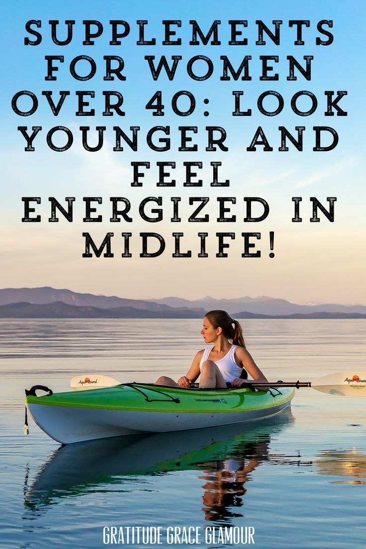 Supplements for Women Over 40: Look Younger and Feel Energized in Midlife! #wellness #nutrition #nut...